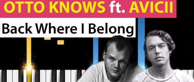 "Otto Knows + Avicci ""Back Where I Belong"""